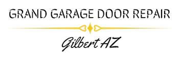 Grand Garage Door Repair Gilbert AZ