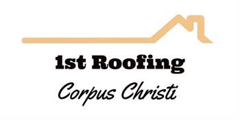 1st Roofing Corpus Christi